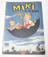 MIKI ET Mr BOND  N° 7   Edition Originale  80Frs