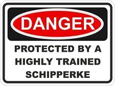 Dog Breed SCHIPPERKE Danger Sticker Pet for Bumper Locker Car Door