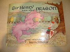 Sir Henry and the Dragon By Paul D. Cretien, Jr. 1958 Fabulous Illustrations!
