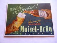 Champagner Weizenbier Maisel-Bräu Bayreuth Orig. altes Pappschild 1950er Jahre