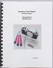 Amateur Leica Repair - IIIc - IIIf Series
