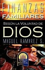 Finanzas Familiares Segun la Voluntad de Dios by Miguel Ramirez-Sanchez...