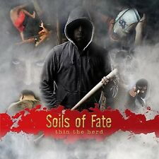 SOILS OF FATE - Thin The Herd Dying Fetus Spawn Of Possession Decrepit Birth
