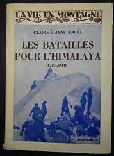 ENGEL: Les Batailles pour l'Himalaya / 1936