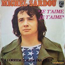 "Michel Sardou - Je t'aime Je t'aime - Vinyl 7"" 45T (Single)"