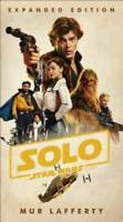 Solo: A Star Wars Story: Expanded Edition - Paperback - VERY GOOD