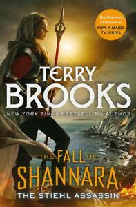The Stiehl Assassin: Book Three of the Fall of Shannara, Brooks, Terry, Excellen