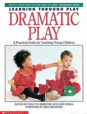 Learning Through Play : Dramatic Play (1998, Paperback, Teacher's Edition of...