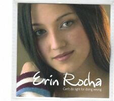 (GR949) Erin Rocha, Can't Do Right For Doing Wrong - 2003 DJ CD