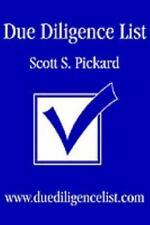 Due Diligence List: www.duediligencelist.com, Pickard, Scott, Good Book
