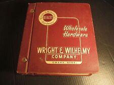 Wright Wilhelmy Co Hardware Wholesale Catalog, Binder Household Sporting ca 1961