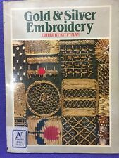 Gold & Silver Embroidery - Edited by Kit Pyman