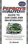 The Pep Boys Auto Guide to Car Care and Maintenance-ExLibrary