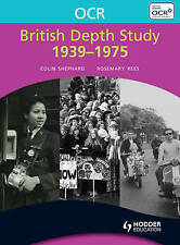 Very Good, OCR British Depth Study 1939-1975, Colin Shephard, Book