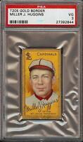 1911 T205 Gold Border HOF Miller Huggins Polar Bear St Louis Cardinals PSA 3 VG