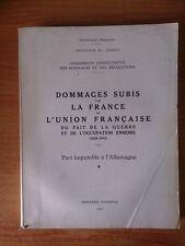 Tome VIII DOMMAGES SUBIS PAR LA FRANCE ET L'UNION FRANCAISE DU FAIT DE