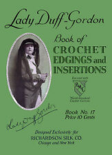 Richardson's #17 c.1917 Lady Duff Gordon's Edging & Insertions Crochet & Tatting