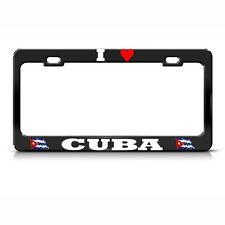 I LOVE HEART CUBA Metal License Plate Frame CUBAN FLAG PRIDE SUV Auto Tag