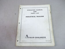 Allis Chalmers Angle Dozers Operators Manual Ampparts List For Industrial Trailers