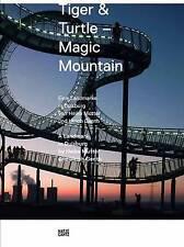 NEW Ulrich Genth & Heike Mutter: Tiger & Turtle Magic Mountain by Söke Dikla