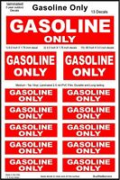 13 Gasoline Only Decals, Warning Stickers. Laminated for Durability