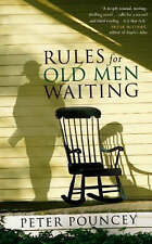 (Good)-Rules For Old Men Waiting (Hardcover)-Pouncey, Peter-0701178116