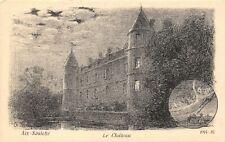 Art Postcard Aix-Noulette, Le Chateau, Castle, France 1914-16 by A. Mayeur 92U