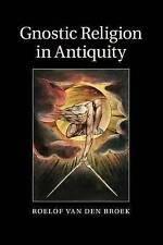 Gnostic Religion in Antiquity, van den Broek, Professor Roelof, Very Good condit