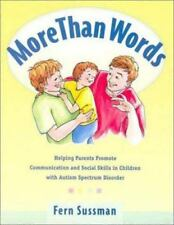 More Than Words : Helping Parents Promote Communication and Social Skills in You