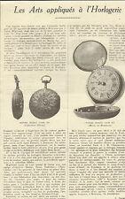 25 LES ARTS APPLIQUES A L' HORLOGERIE ARTICLE DE PRESSE PAR J. CHAMSON 1923