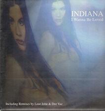 INDIANA - I Wanna Be Loved - 1996 Drohm Italy – DROHM 100