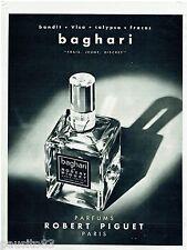 PUBLICITE ADVERTISING 115  1963  ROBERT PIGUET  parfum BAGHARI