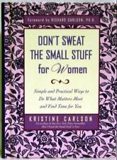 Dont Sweat the Small Stuff for Women: Simple and