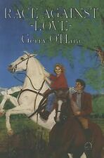 Race Against Love by Gerry O'Hara (2014, Paperback)