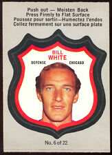 1972 73 OPC O PEE CHEE #6 Bill White NM PLAYER CRESTS Chicago Blackhawks Card