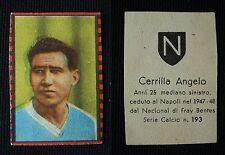 """***FIGURINA SERIE CALCIO NANNINA 1948/49""""*** CERRILLA NAPOLI N. 193 !!!"""