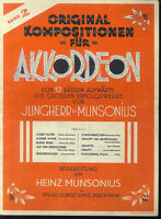 Jungherr & Munsonius : ORIGINAL KOMPOSITIONEN für AKKORDEON Heft 2