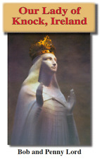 Our Lady of Knock Pamphlet/Minibook,by Bob and Penny Lord