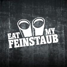 1x Aufkleber EAT MY FEINSTAUB  Sticker Diesel Tuning Decal Fun Auto Shocker  157