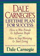 Dale Carnegie's Lifetime Plan for Success : The Great Bestselling Works Complet…