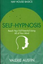 Hay House Basics: Self-Hypnosis : Work with Your Subconscious Mind to Reach...