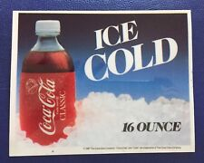 1987 Coca Cola Classic 16 Oz Ice Cold Plastic Sign