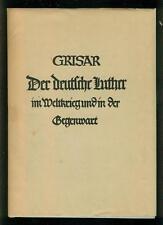 Der deutsche Luther im Weltkrieg und in der Gegenwart Streifzüge H. Grisar 1924