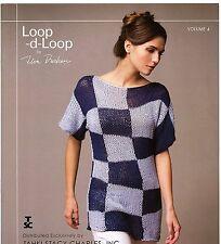 Loop-d-Loop by Teva Durham, Volume 4 Tahki Stacy Charles Knitting Pattern Book