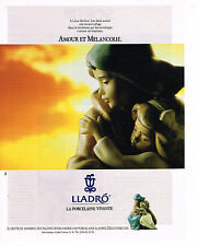 PUBLICITE ADVERTISING 034  1991   LLADRO    porcelaine  AMOUR & MELANCOLIE