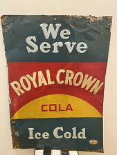 Early Vintage RC Royal Crown Cola We Serve Ice Cold Metal Advertising Sign