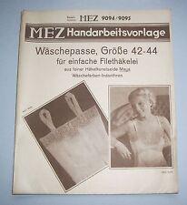 MEZ Handarbeitsvorlage Nachthemd Wäschepasse Gr. 42-44 Filethäkelei !
