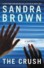 The Crush by Sandra Brown (2017, Paperback)