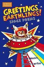 Greetings, Earthlings!: Space Poems, Carter, James