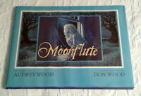 Moonflute, DOUBLE SIGNED 1st Edition F/F, by Audrey Wood, illus. Don Wood